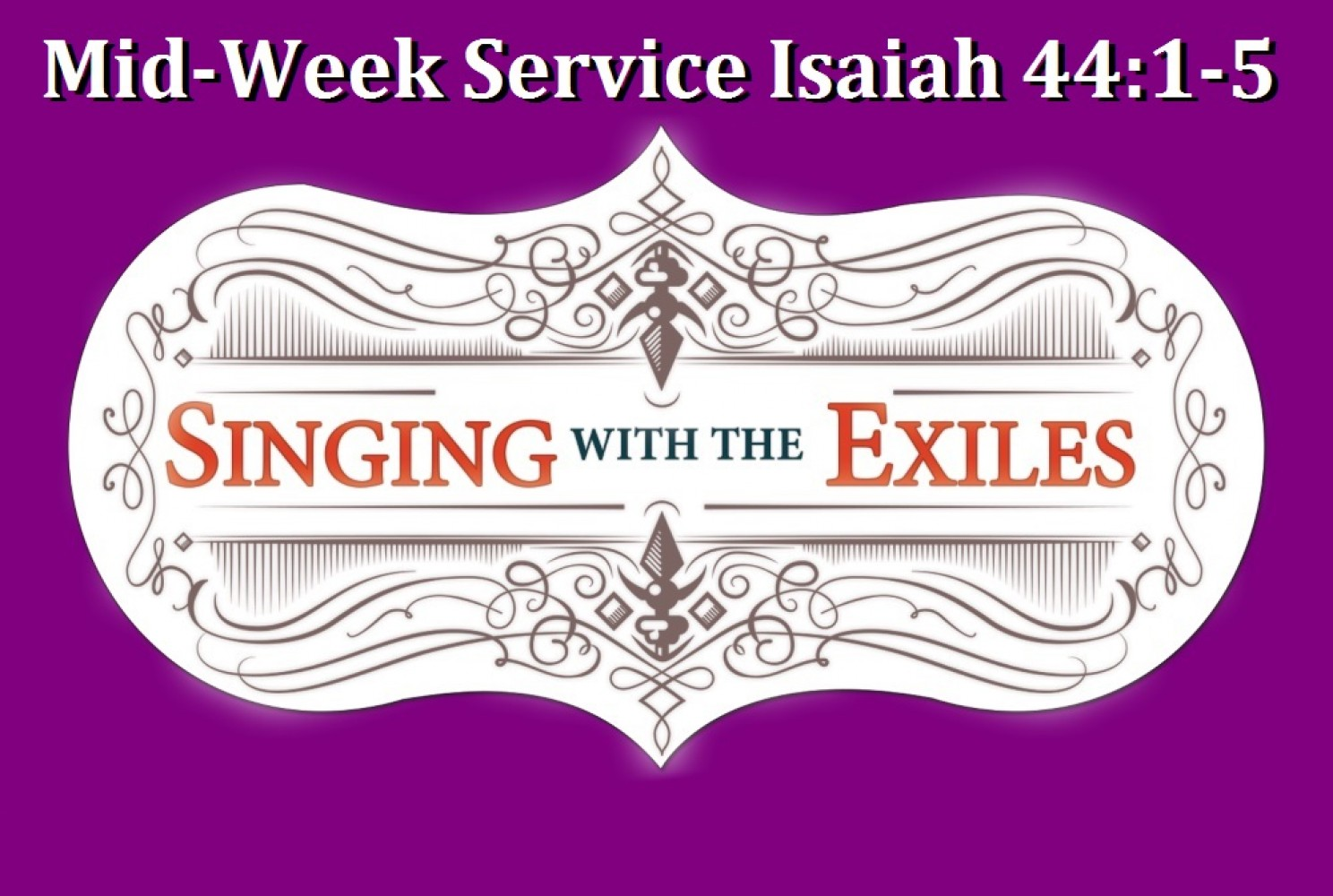 Lenten Exchange Mid-Week Isaiah 44:1-5 - Pastor Jim Chimirri-Russell