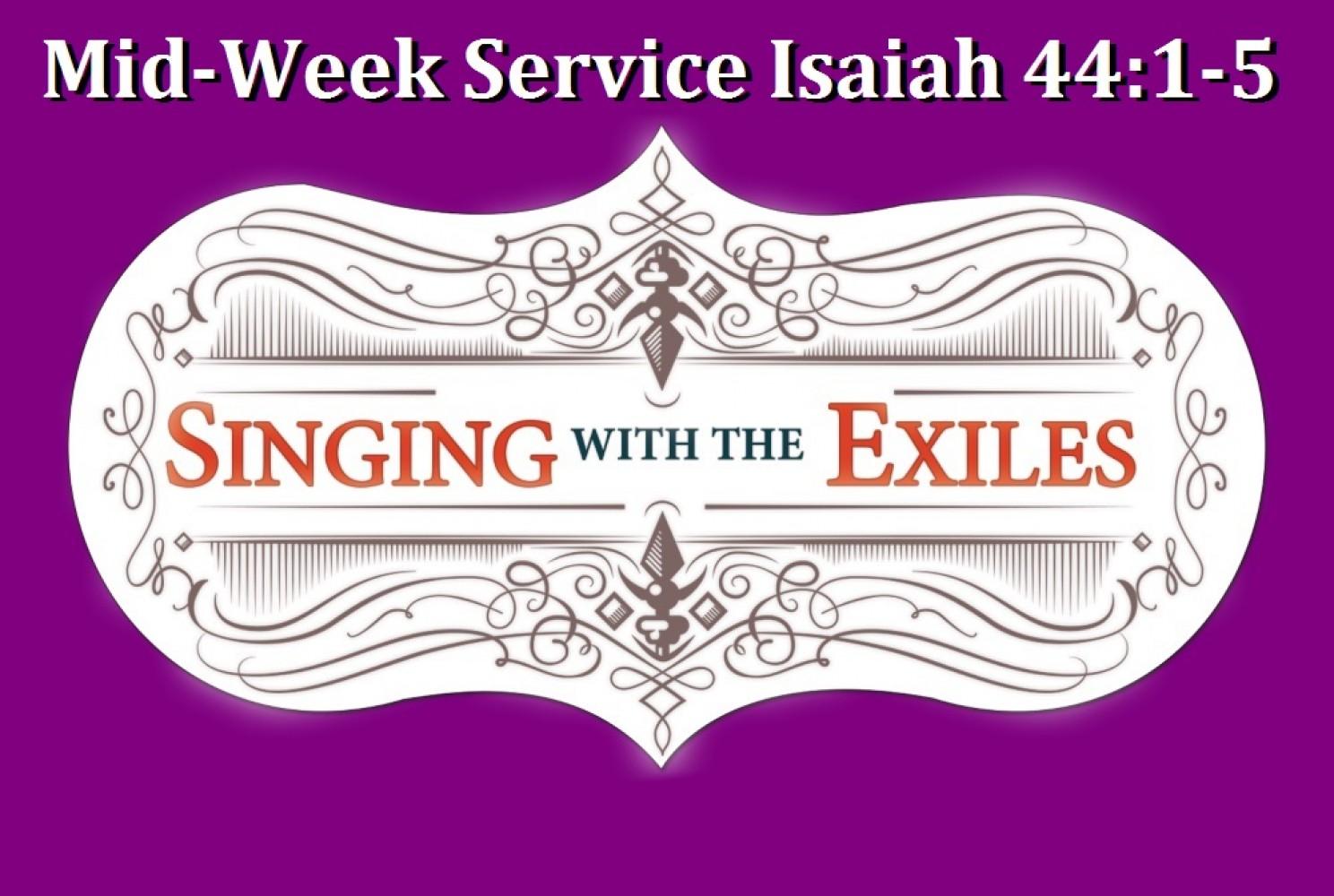 Lenten Exchange Mid-Week Isaiah 44:1-5 - Pastor Jim Chimirri-Russell
