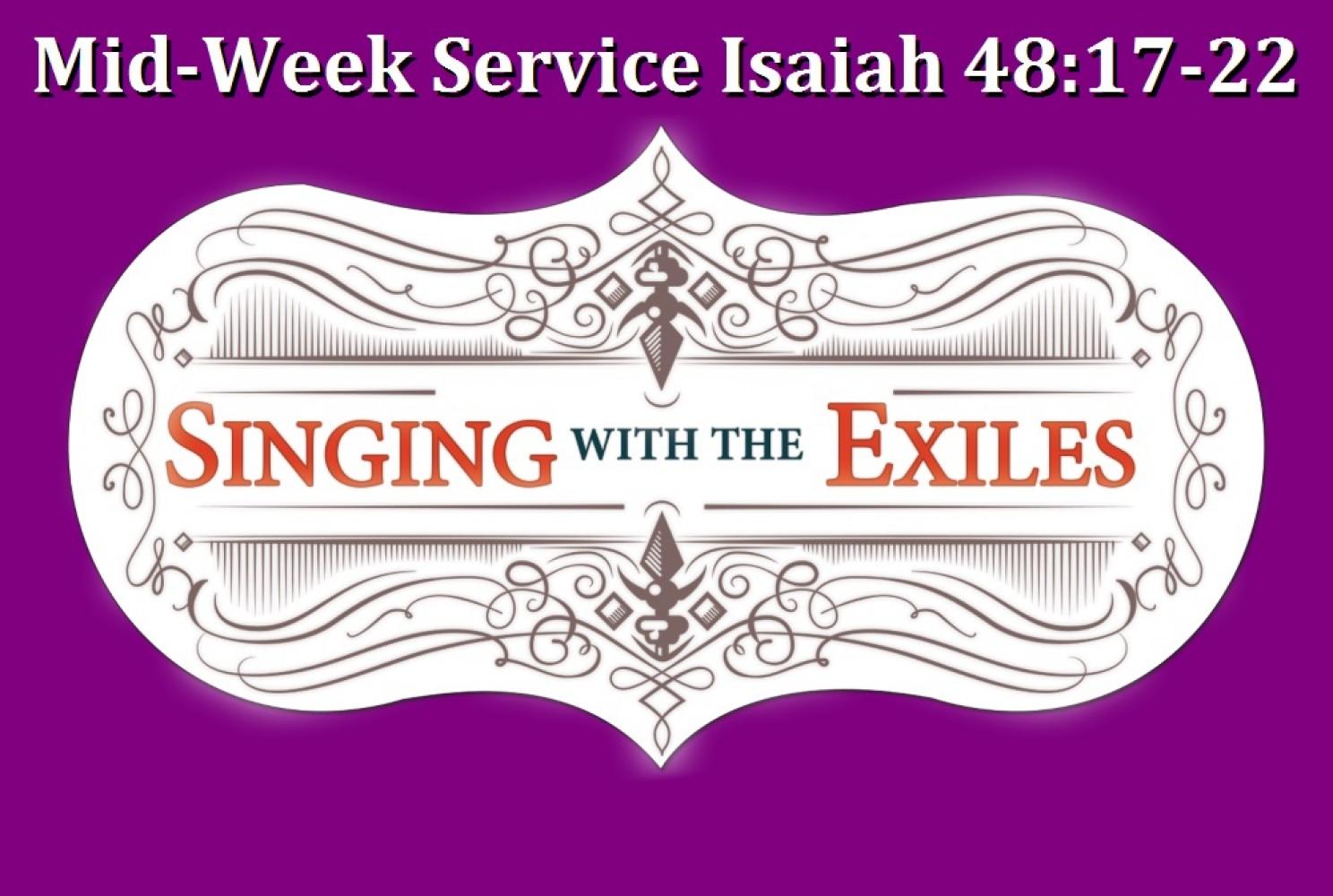 Lenten Midweek Sermon \ Isaiah 48:17-22 \ Get Out! \ Pastor Terry Defoe