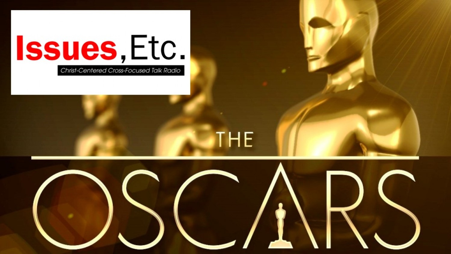Oscars - 88th Academy Awards - winning films reviewed by IssuesEtc