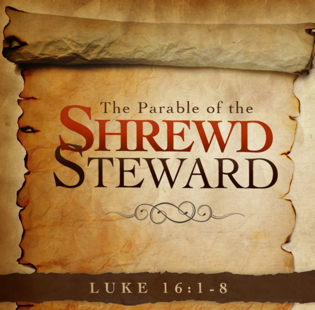 Sermon / Sept 18, 2016 / Luke 16:1-15 / The Shrewd Manager / Pastor Terry Defoe
