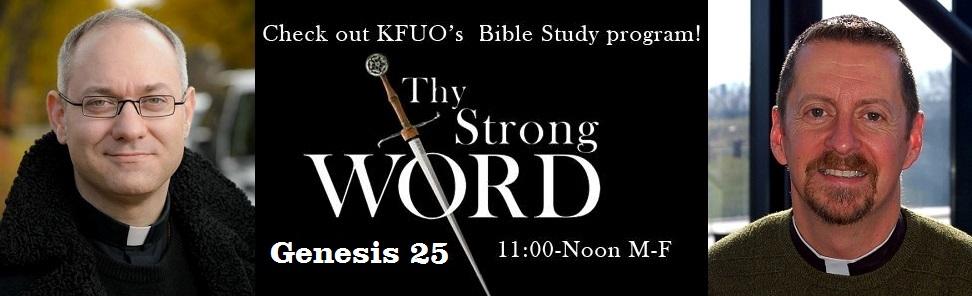 Thy Strong Word - Radio Bible Study - Genesis 25 - Image 1