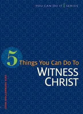 Book of The Month for January 2014: 5 Things You Can Do to Witness Christ - Image 1