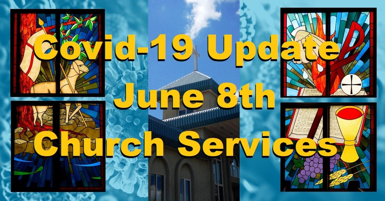 Covid-19 Update June 8th 2020