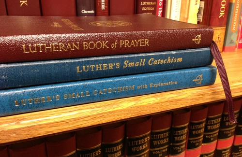 Incorporate Luther's Small Catechism into your daily lives