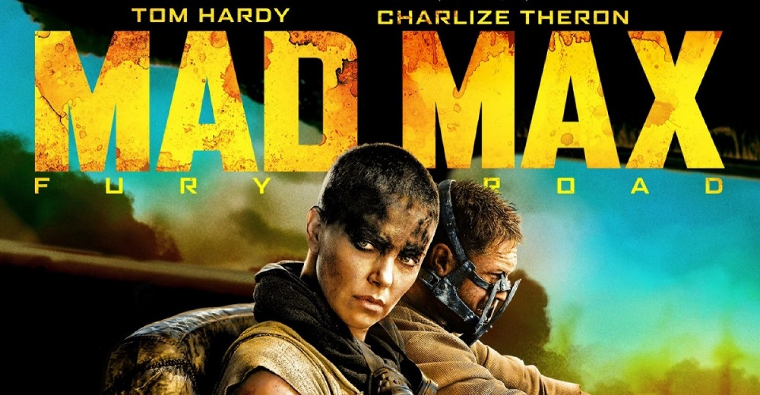Mad Max: Fury Road (2015) by George Miller - Movie Review
