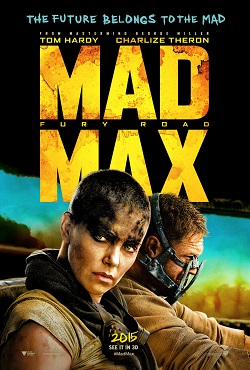 Mad Max: Fury Road (2015) by George Miller - Movie Review - Image 2