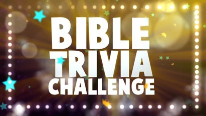 Sunday School Parent Connection: May 25 - Bible Trivia Challenge - Image 1