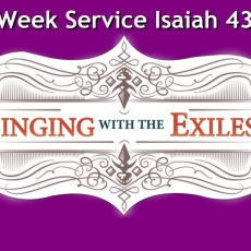 Lenten Exchange Mid-Week Isaiah 43:1-7 - Rev. Daryl Solie