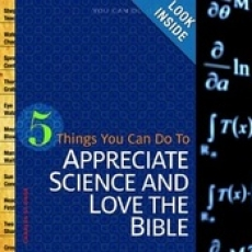 Book of the Month for September 2013: 5 Things You Can Do to Appreciate Science and Love the Bible