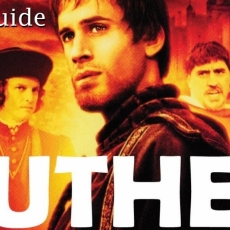 Study Guide for Luther (2003) Developed by Rev. Ted Giese for Lutheran Church Canada & the 500th Anniversary of the beginnings of the Reformation
