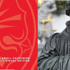 Book Of The Month For August 2018:  Luther's Small Catechism with Explanation - 2017 Visual Edition