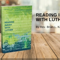 Book Of The Month For October 2018:  Reading Isaiah with Luther
