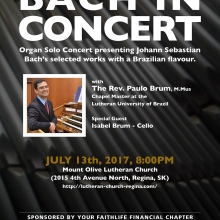 Bach in Concert - with Rev. Paulo Brum, and Isabel Brum, From Brazil - July, 2017