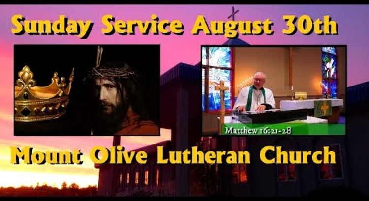 Sunday Service - August 30th, 2020