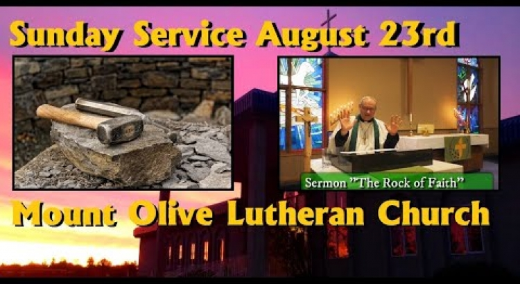Sunday Service - August 23rd, 2020